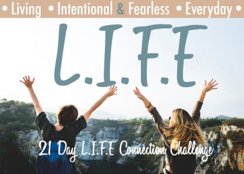 21 Day LIFE Connection Challenge